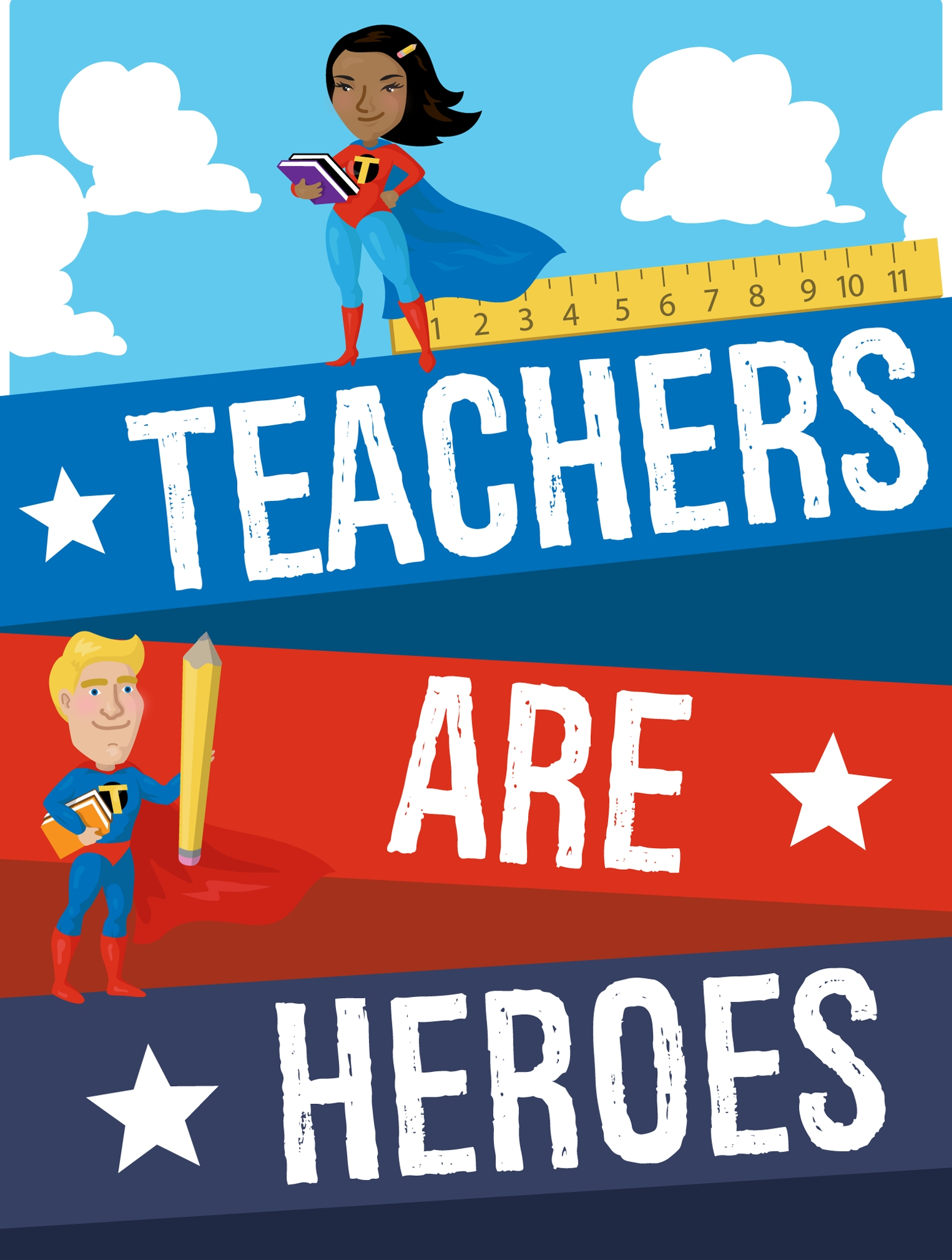 Print Free Teachers are Heroes Posters