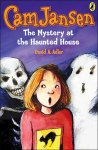 Cam Jansen and the Mystery at the Haunted House Worksheets and Literature Unit