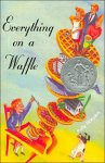 Everything on a Waffle Worksheets and Literature Unit