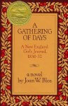A Gathering of Days A New England Girl's Journal, 1830-32 Worksheets and Literature Unit
