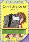 Junie B. Jones, First Grader (At Last) Worksheets and Literature Unit