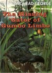 The Missing Gator of Gumbo Limbo Worksheets and Literature Unit