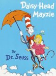 Daisy-Head Mayzie Worksheets and Literature Unit