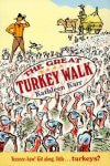 The Great Turkey Walk Worksheets and Literature Unit