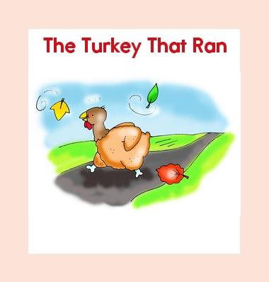 The Turkey That Ran