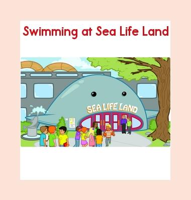 Leveled Book: Swimming at Sea Life Land