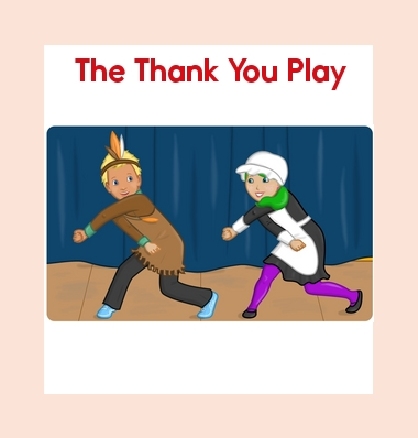 The Thank You Play