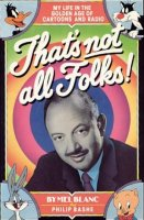 Mel Blanc<BR>Mel Blanc - The Man of a Thousand Voices