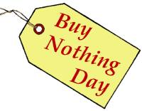 Buy Nothing Day<BR>A New Tradition