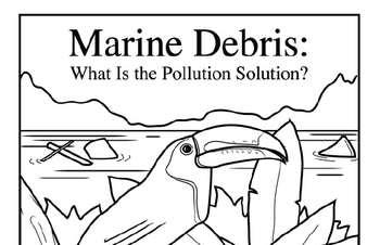 Leveled Books - Marine Debris: What Is the Pollution Solution?
