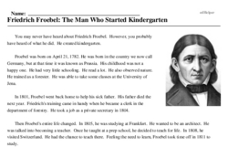 Print <i>Friedrich Froebel: The Man Who Started Kindergarten</i> reading comprehension.