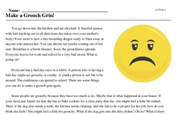 Print <i>Make a Grouch Grin!</i> reading comprehension.