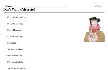 Celebrate! Day<BR>Don't Wait! Celebrate!