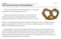 Print <i>The Twists and Turns of Pretzel History</i> reading comprehension.