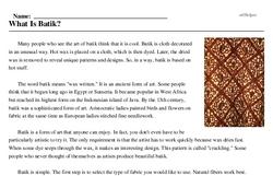 Print <i>What Is Batik?</i> reading comprehension.