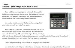 Print <i>Should I Just Swipe My Credit Card?</i> reading comprehension.