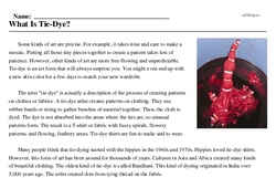 Print <i>What Is Tie-Dye?</i> reading comprehension.