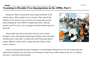 Print <i>Yearning to Breathe Free-Immigration in the 1890s, Part 1</i> reading comprehension.