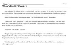 Print <i>Where's Robbie? Chapter 4</i> reading comprehension.