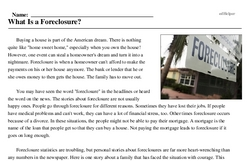 Print <i>What Is a Foreclosure?</i> reading comprehension.