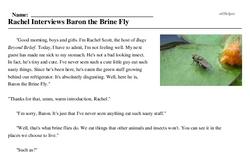 Print <i>Rachel Interviews Baron the Brine Fly</i> reading comprehension.