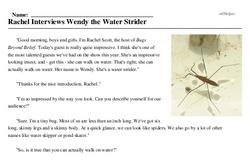 Print <i>Rachel Interviews Wendy the Water Strider</i> reading comprehension.