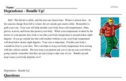 Print <i>Dependence - Bundle Up!</i> reading comprehension.