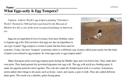 Print <i>What Eggs-actly Is Egg Tempera?</i> reading comprehension.