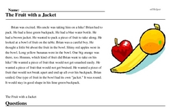 Print <i>The Fruit with a Jacket</i> reading comprehension.