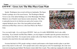 Print <i>EWWW - Gross Art: The Pike Place Gum Wall</i> reading comprehension.