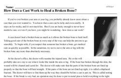 Print <i>How Does a Cast Work to Heal a Broken Bone?</i> reading comprehension.