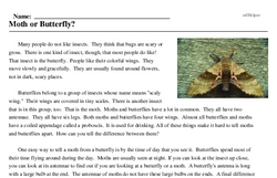 Print <i>Moth or Butterfly?</i> reading comprehension.
