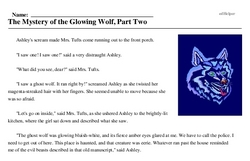 Print <i>The Mystery of the Glowing Wolf, Part Two</i> reading comprehension.