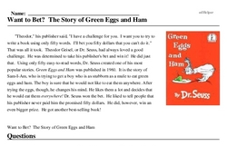 Print <i>Want to Bet? The Story of Green Eggs and Ham</i> reading comprehension.