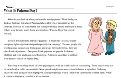 Print <i>What Is Pajama Day?</i> reading comprehension.