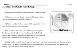 Print <i>MyPlate: The Grain Food Group</i> reading comprehension.