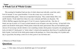 Print <i>A Whole Lot of Whole Grains</i> reading comprehension.