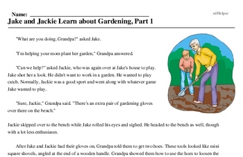 Print <i>Jake and Jackie Learn about Gardening, Part 1</i> reading comprehension.