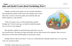 Print <i>Jake and Jackie Learn about Gardening, Part 2</i> reading comprehension.
