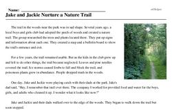 Print <i>Jake and Jackie Nurture a Nature Trail</i> reading comprehension.